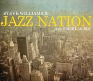 Steve Williams and Jazz Nation with Eddie Daniels [CD]