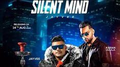 Silent Mind Lyrics in Hindi - Jayvee   Karan Aujla
