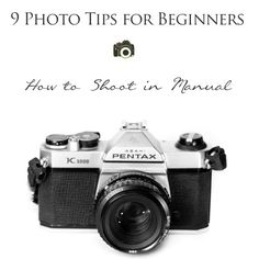 Photo Tips and Techniques for Beginners - My first 35mm camera was a Pentax K1000... I still have it! :-)