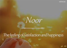 Ya Rabb, we are all in need and  seeking Your Noor... Please make it easy for us! ~~  15 Beautiful Arabic Words That'll Make You Fall In Love With The Language