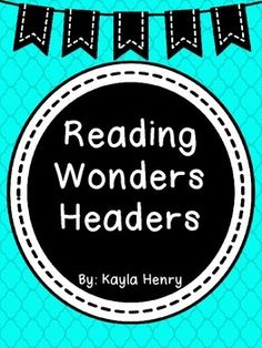 Do you use McGraw Hill Reading Wonders?  Here are 11 headers to go on your focus wall.  It includes: essential question, story, comprehension strategy, comprehension skill, genre, vocabulary strategy, writing traits, grammar, vocabulary words, spelling words, and high frequency words.