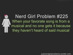 This was me. for months. My friends didn't want to watch Les Mis & i told them not to steal it - it was MY THING, and now they have and they love it so mcuh, and its making me REALLY ANGRY!