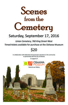Scenes from the Cemetery - an exciting new event for the Oshawa Museum: A dramatic tour through historic Union Cemetery