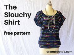 Slouchy Shirt (and a free pattern)