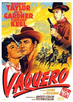 A French poster for John Farrow's 1953 western RIDE, VAQUERO! (Source: moviecovers.com)
