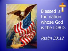 ✨Happy 4th of July✨ Blessed is the nation whose God is the LORD.  Psalm 33:12