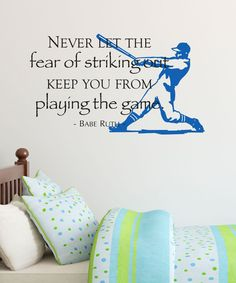 Take a look at this Black & Sapphire 'Fear of Striking Out' Wall Quotes™ Decal today!