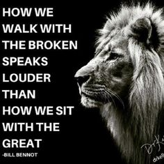 """""""How we walk with the Broken, Speaks louder than how we Sit with the Great"""", the more we uplift others, the more we elevate ourselves."""