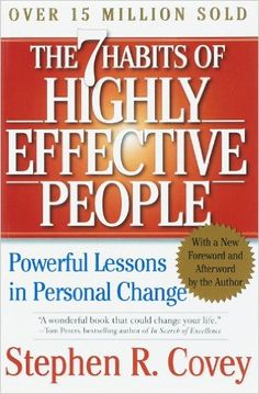 The 7 Habits of Highly Effective People: Powerful Lessons in Personal Change: Stephen R. Covey: 8601400087138: Amazon.com: Books