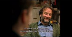 Good Will Hunting Quotes, Robin Williams, Proud Of You, In My Feelings, Movie Quotes, Short Film, Life Is Good, Cinema, Mood