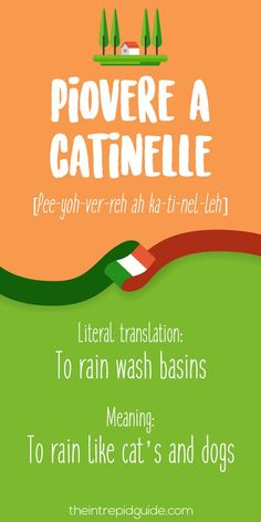 Learning Italian Language ~ Italian Expressions Piovere a catinelle
