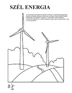 Marci fejlesztő és kreatív oldala: Föld Napja Free Printable Coloring Pages, Printable Worksheets, Renewable Energy, Solar Energy, Out To Lunch, Printable Pictures, Sign Templates, Wind Power, Earth Day