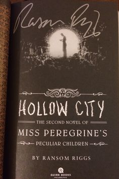 Ransom Riggs: Hollow City. Signed at Blue Blue Willow book signing.