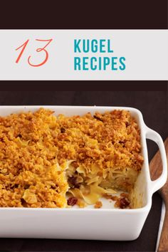 13 Kugel Recipes for Shabbat - Joy of Kosher
