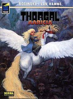 """""""Aaricia"""" (""""Thorgal""""), de Grzegorz Rosinski y Jean Van Hamme. Editado por Norma."""
