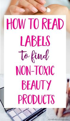 Learn how to research and identify natural, non-toxic beauty and personal care products by understanding ingredients, labels and certifications. | organic, eco-friendly cosmetics, skin care and hair products.