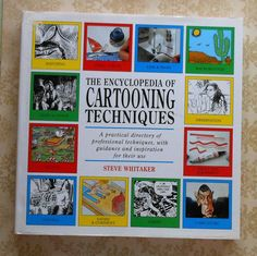 The Encyclopedia of Cartooning Techniques book