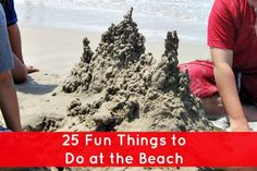 25 Fun Things to Do at the Beach