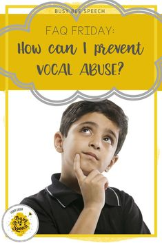 Tips and research on how to prevent vocal abuse. Great ideas and information for speech therapists to share with parents and teachers.