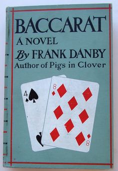 Baccarat by Frank Danby | Beautiful Books