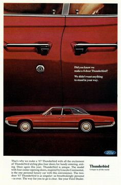 1967 Ford Thunderbird Landau with suicide doors Ford Motor Company, Vintage Advertisements, Vintage Ads, Ford 2000, Thunderbird Car, Ford Classic Cars, Classic Auto, Ford Lincoln Mercury, Michigan