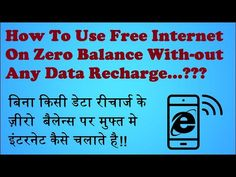 How To Use Free Internet On Zero Balance With-out Any Data Recharge...???