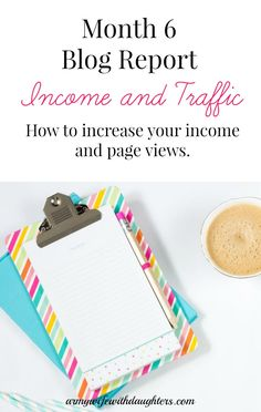 Month 6 blog report. Blogging income and page views. Make money from home. WAHM. Increase your blog income.