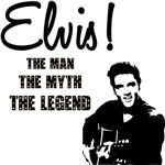 Elvis Presley the man, the myth, the legend!  t-shirts and gifts by Cafe Pretzel. #elvis