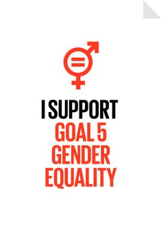 Sustainable Goal 5 - Gender Equality Poster - Achieve gender equality and empower all women and girls