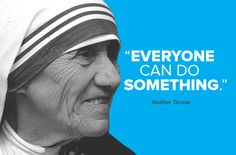 This photo shows Mother Teresa she is a very empowering women as she has inspired many people to do good for the world and encourage people and empower them.