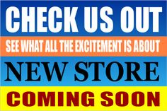 Check Us Out outdoor banner for new store.