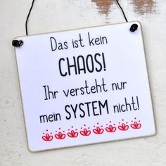 Wooden sign with a funny saying & is no mess, you just can not understand my system& Our wooden signs The post Funny sign with saying CHAOS with SYSTEM appeared first on Wooden Product Seller. Sign Quotes, True Quotes, Words Quotes, Motivational Quotes, Funny Quotes, Sayings, Funny Humor, Susa, Funny Signs