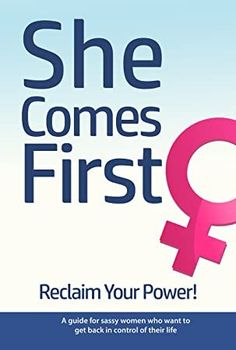 She Comes First - Reclaim Your Power! - A guide for sassy women who want to get back in control of their life by Brian Nox (Author) Brian Keephimattracted (Author) US Get What You Want, What To Read, Got Books, Books To Read, Family Psychology, First They Came, Book Photography, Free Reading, Free Books