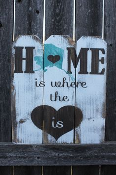 Home Is Where The Heart Is State Sign, Handmade Alaska Sign, Picket Fence Sign…