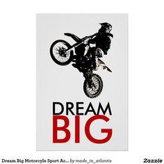 Dream Big Motorcyle Sport Achievement Motivational