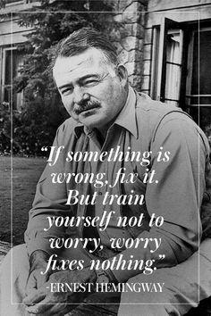 If something is wrong, fix it. But train yourself not to worry. Worry fixes nothing. Ernest Hemingway - Motivations Boost für Gründer und Gründerinnen, für alle, die ihren eigenen Weg gehen und einen Arschtritt brauchen, um durchzuhalten und sich daran zu erinnern, warum sie angefangen haben ♡ Entrepreneurship Quote