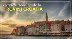Traveling to Rovinj Croatia? A travel guide to Rovinj Croatia: information on things to do, places to stay, bars, restaurants, events, photos, and more.