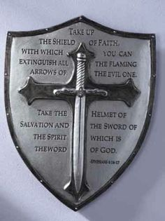 Christian shield... Love what it says Christian Warrior, Christian Art, Ritter, Shield Tattoo, Armor Of God Tattoo, Freemasonry, Helmet Of Salvation, Ephesians 6, Psalms