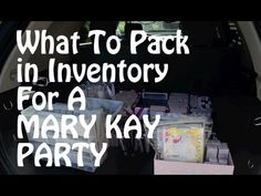 PACK YOUR CAR: Mary Kay Party!!