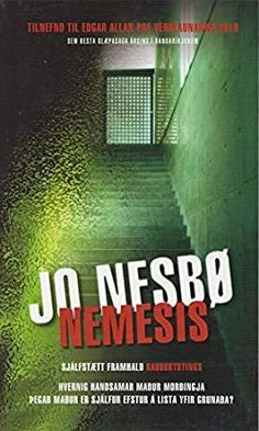 [Free Read] Nemesis (Icelandic Edition) Author Jo Nesbø and Bjarni Gunnarsson,