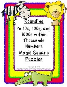 Rounding to 10s, 100s, and 1000s within Thousands Numbers Magic Square Puzzles - $