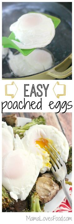 How to Poach an Egg with No Fuss! Easy poached eggs.