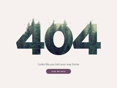 A 404 page for the #DailyUI challenge #008  Press L if you love forests