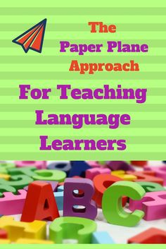 The Paper Plane Approach involves task based learning where students solve problems using the target language. Read on to learn more! #edhero