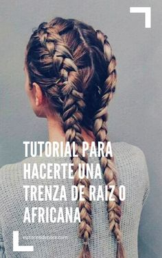 Tutorial to learn to make step by step a root or African braid your m . Work Hairstyles, Box Braids Hairstyles, Hairstyles For School, African Hairstyles, Boxer Braids, African Braids, Natural Beauty Tips, Braids For Long Hair, Hair Designs
