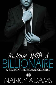 Romance: In Love With A Billionaire - Contemporary Romance (Romance, Contemporary Romance, Billionaire Romance Book 2) - Kindle edition by Nancy Adams. Literature & Fiction Kindle eBooks @ Amazon.com.