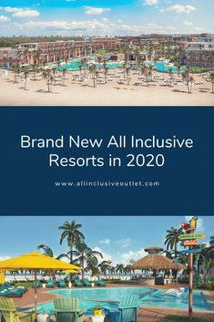 all inclusive | all inclusive resort | all inclusive resorts | brand new all inclusive resorts | brand new resorts |  beach resorts