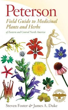 Nature - Book Reference - A Field Guide to Western Medicinal Plants and Herbs (Peterson Field Guides)