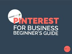 Pinterest for business beginners guide