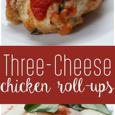 This Recipe For Three-Cheese Chicken Roll-Ups Will Slay Your Dreams